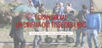 Écran social - Un cinéma qui tisse des liens - Genève - site internet sous Wordpress mis en place par eTisse.ch